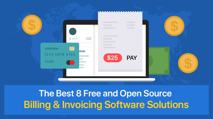 The Best 8 Free And Open Source Billing Invoicing Software Solutions