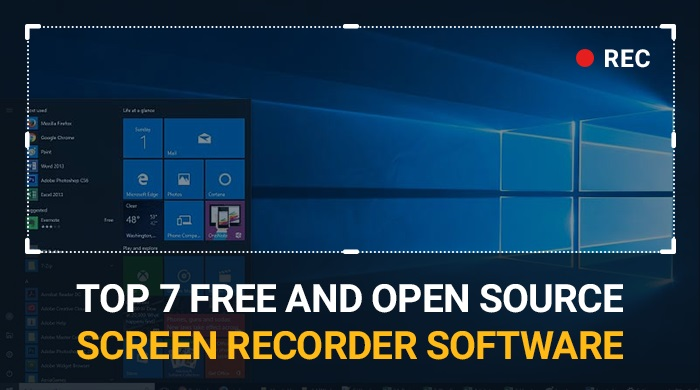Top 7 Free And Open Source Screen Recording Software
