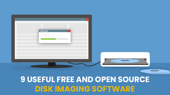 9 Useful Free And Open Source Disk Imaging Software