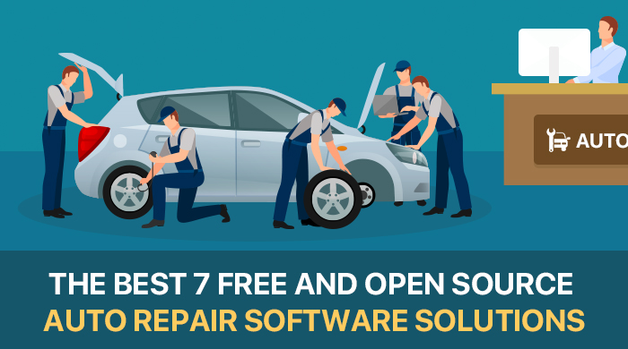 The Best 7 Free And Open Source Auto Repair Software