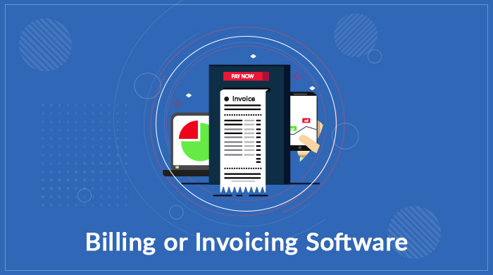 What Is Billing & Invoicing Software? What Are the Top Features of a Billing  and Invoicing Software?