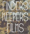 Finders Keepers Films